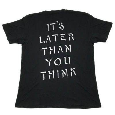 Cult ITS LATER THAN U THINK Tee-0